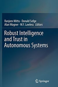 Robust Intelligence and Trust in Autonomous Systems-cover