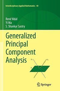 Generalized Principal Component Analysis (Interdisciplinary Applied Mathematics)-cover