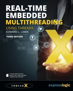 Real-Time Embedded Multithreading Using ThreadX: Third Edition-cover