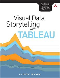 Visual Data Storytelling with Tableau (Addison-Wesley Data & Analytics Series)-cover