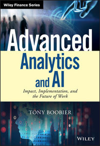 Advanced Analytics and AI: Impact, Implementation, and the Future of Work-cover