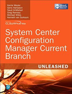 System Center Configuration Manager Current Branch Unleashed-cover