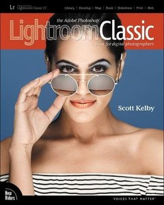 The Adobe Photoshop Lightroom Classic CC Book for Digital Photographers (Voices That Matter)-cover
