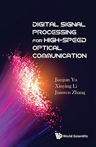 Digital Signal Processing for High-speed Optical Communication-cover