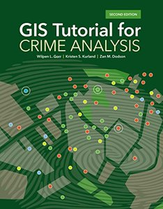 GIS Tutorial for Crime Analysis (GIS Tutorials)-cover
