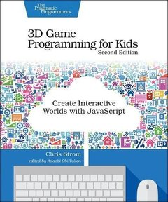 3D Game Programming for Kids: Create Interactive Worlds with JavaScript-cover
