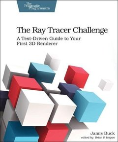 The Ray Tracer Challenge: A Test-Driven Guide to Your First 3D Renderer (Pragmatic Bookshelf)-cover