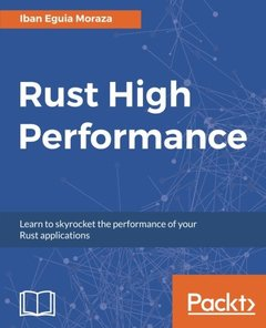 Rust High Performance: Learn to skyrocket the performance of your Rust applications-cover