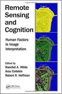 Remote Sensing and Cognition: Human Factors in Image Interpretation