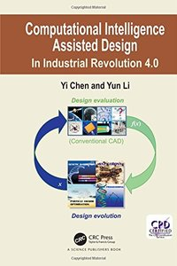 Computational Intelligence Assistance Design: In Industrial Revolution 4.0-cover