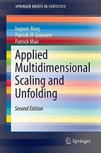 Applied Multidimensional Scaling and Unfolding (SpringerBriefs in Statistics)