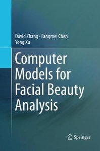 Computer Models for Facial Beauty Analysis-cover
