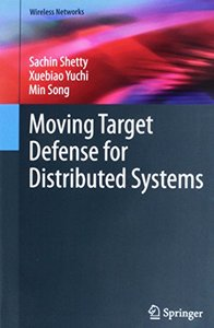 Moving Target Defense for Distributed Systems (Wireless Networks)-cover