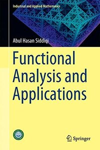 Functional Analysis and Applications (Industrial and Applied Mathematics)-cover