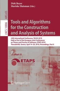 Tools and Algorithms for the Construction and Analysis of Systems: 24th International Conference, TACAS 2018, Held as Part of the European Joint Part II (Lecture Notes in Computer Science)-cover