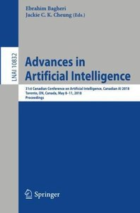 Advances in Artificial Intelligence: 31st Canadian Conference on Artificial Intelligence, Canadian AI 2018, Toronto, ON, Canada, May 8–11, 2018, Proceedings (Lecture Notes in Computer Science)-cover