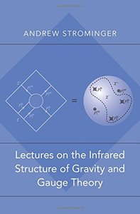 Lectures on the Infrared Structure of Gravity and Gauge Theory (Paperback)-cover