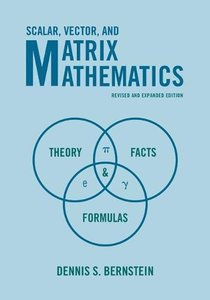 Scalar, Vector, and Matrix Mathematics: Theory, Facts, and Formulas (Paperback)-cover