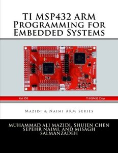 TI MSP432 ARM Programming for Embedded Systems (ARM books) (Volume 4)-cover