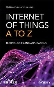 Internet of Things A to Z: Technologies and Applications-cover