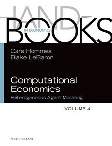 Heterogeneous Agent Modeling, Volume 4 (Handbook of Computational Economics)-cover