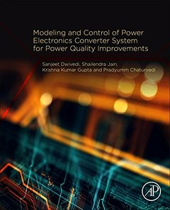 Modeling and Control of Power Electronics Converter System for Power Quality Improvements-cover