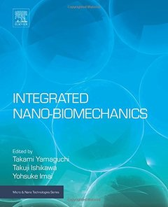 Integrated Nano-Biomechanics (Micro and Nano Technologies)-cover
