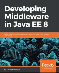 Developing Middleware in Java EE 8-cover