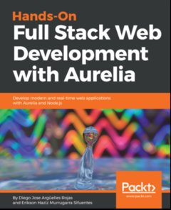 Hands-On Full Stack Web Development with Aurelia-cover