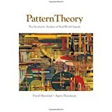 Pattern Theory: The Stochastic Analysis of Real-World Signals, Second Edition-cover