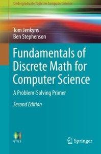 Fundamentals of Discrete Math for Computer Science: A Problem-Solving Primer (Undergraduate Topics in Computer Science)-cover