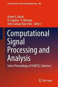 Computational Signal Processing and Analysis: Select Proceedings of ICNETS2, Volume I (Lecture Notes in Electrical Engineering)-cover