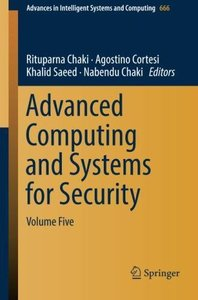 Advanced Computing and Systems for Security: Volume Five (Advances in Intelligent Systems and Computing)-cover