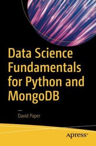 Data Science Fundamentals for Python and MongoDB-cover