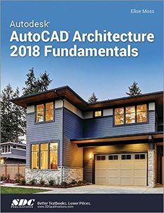 Autodesk AutoCAD Architecture 2018 Fundamentals-cover