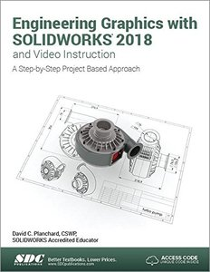 Engineering Graphics with SOLIDWORKS 2018 and Video Instruction-cover