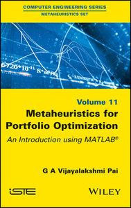 Metaheuristics for Portfolio Optimization: An Introduction using MATLAB-cover