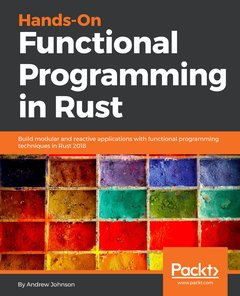 Hands-On Functional Programming in RUST: Create modular, reusable, and testable applications-cover