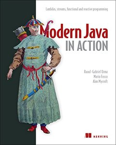 Modern Java in Action: Lambda, streams, functional and reactive programming, 2/e-cover