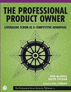 The Professional Product Owner: Leveraging Scrum as a Competitive Advantage-cover
