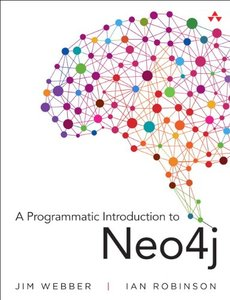 A Programmatic Introduction to Neo4j-cover