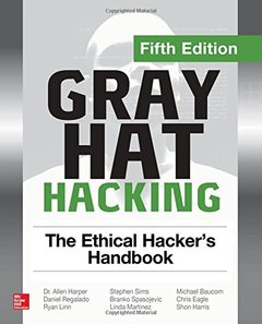 Gray Hat Hacking The Ethical Hacker's Handbook, Fifth Edition-cover