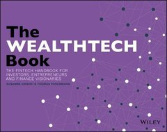The WEALTHTECH Book: The FinTech Handbook for Investors, Entrepreneurs and Finance Visionaries-cover