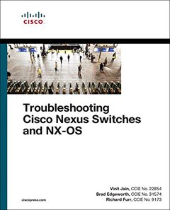 Troubleshooting Cisco Nexus Switches and NX-OS (Networking Technology)-cover