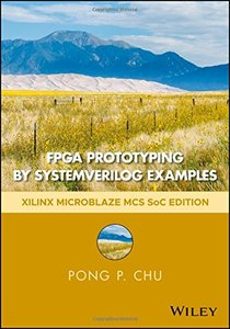 FPGA Prototyping by SystemVerilog Examples: Xilinx MicroBlaze MCS SoC Edition-cover