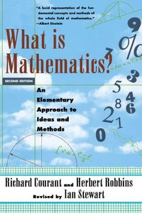 What Is Mathematics? An Elementary Approach to Ideas and Methods-cover