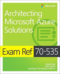 Exam Ref 70-535 Architecting Microsoft Azure Solutions-cover