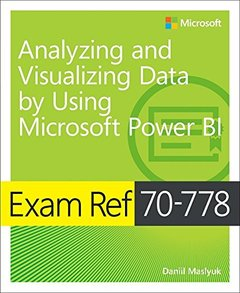 Exam Ref 70-778 Analyzing and Visualizing Data by Using Microsoft Power BI-cover