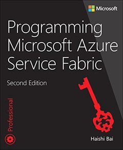 Programming Microsoft Azure Service Fabric (2nd Edition) (Developer Reference)-cover
