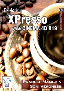 Exploring XPresso With CINEMA 4D R19 [In Full Color]-cover
